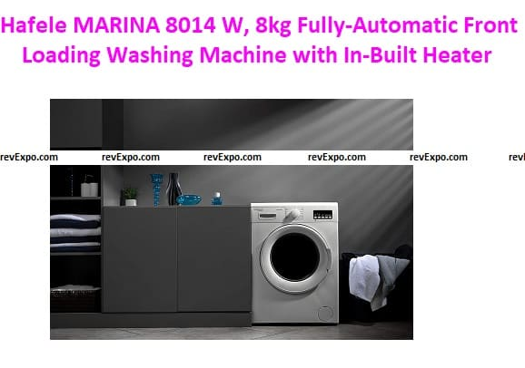 Hafele MARINA 8014 W, 8kg Fully-Automatic Front Loading Washing Machine with In-Built Heater