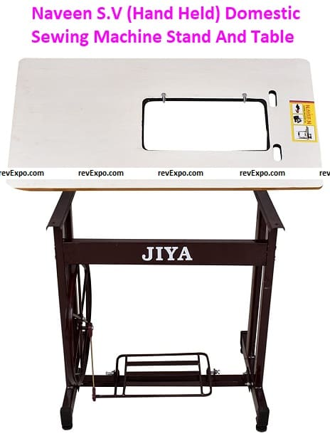 Naveen S.V (Hand Held) Domestic Sewing Machine Stand and Tables