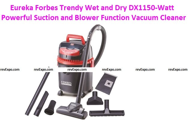 Eureka Forbes Trendy Wet and Dry DX1150-Watt Powerful Suction Cleaner