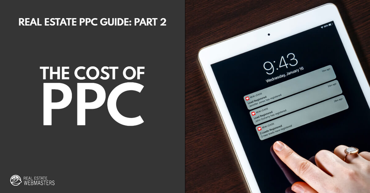 Cost of Real Estate PPC