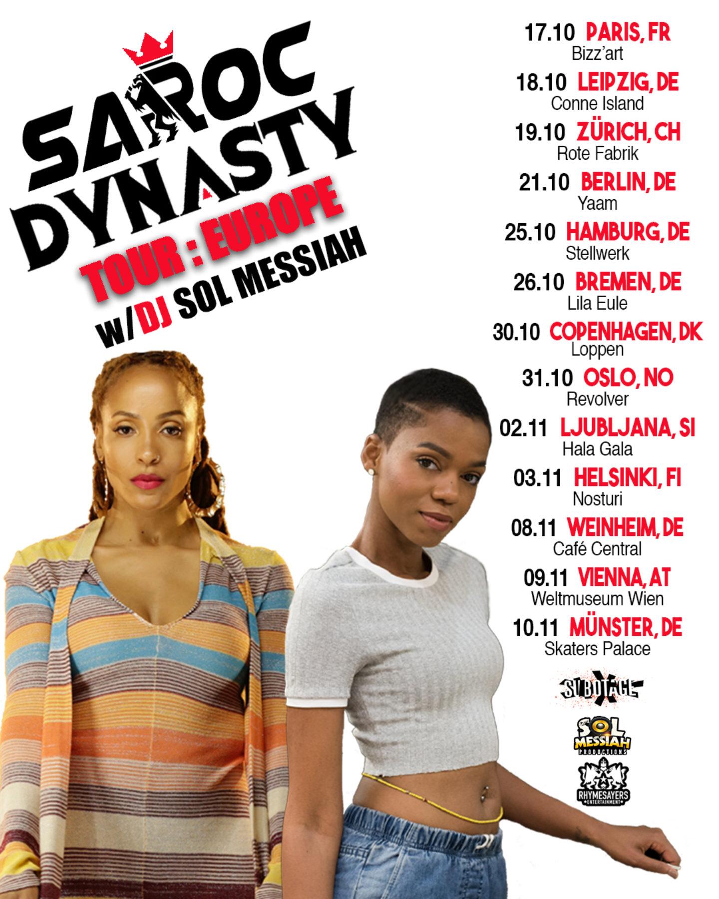 Sa Roc Dynasty Europe Tour Dynasty 1
