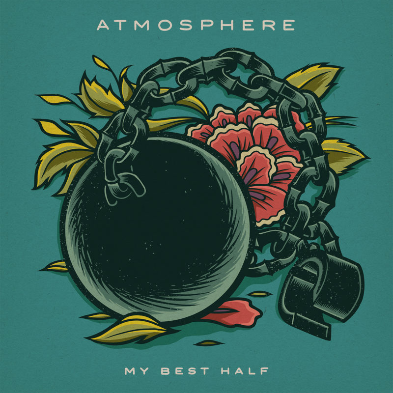 Atmosphere My Best Half