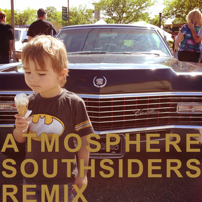 Atmosphere Southsiders Remix