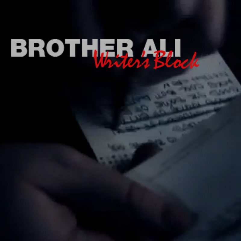 Brother Ali Writers Block
