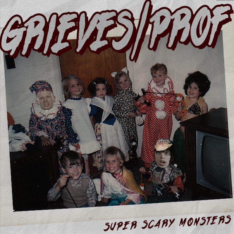 Grieves Super Scary Monsters