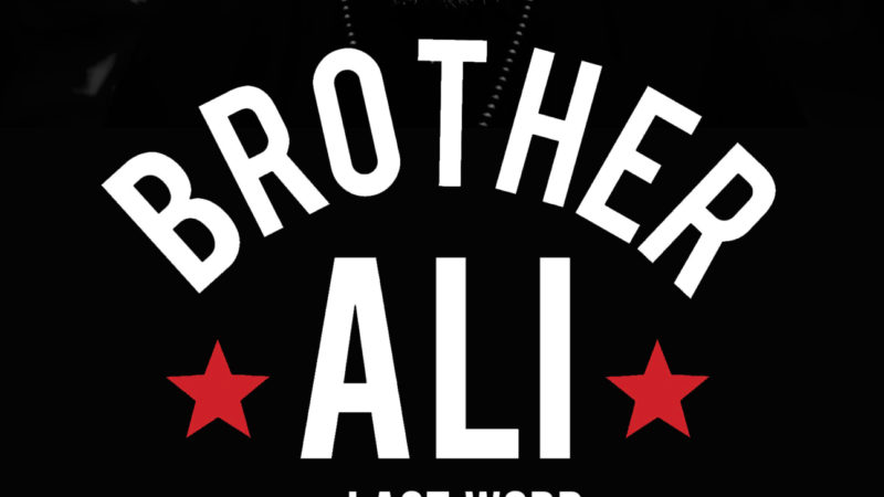 Brother  Ali  Tour