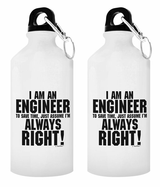 ThisWear Engineer Gifts I'm an Engineer to Save Time Assume I'm Always Right Gift Aluminum Water Bottle with Cap & Sport Top