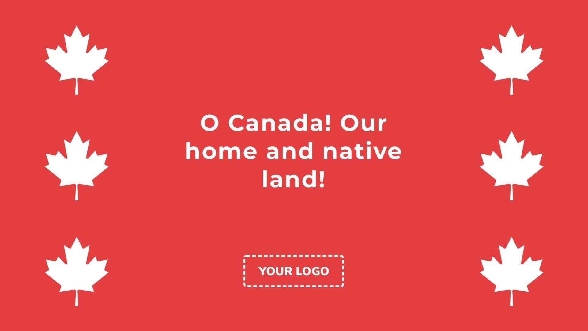 Canadian National Anthem Digital Signage Template
