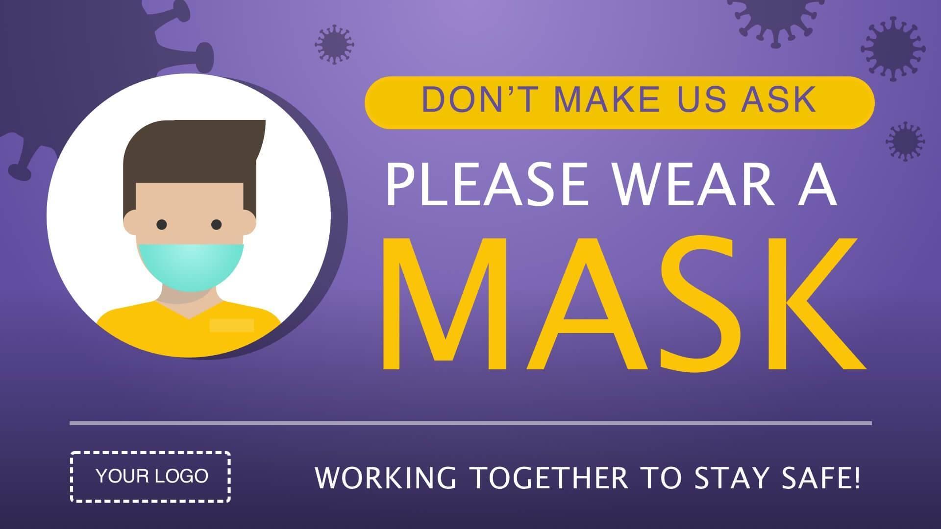 Campaign Mask Reminder Digital Signage Template
