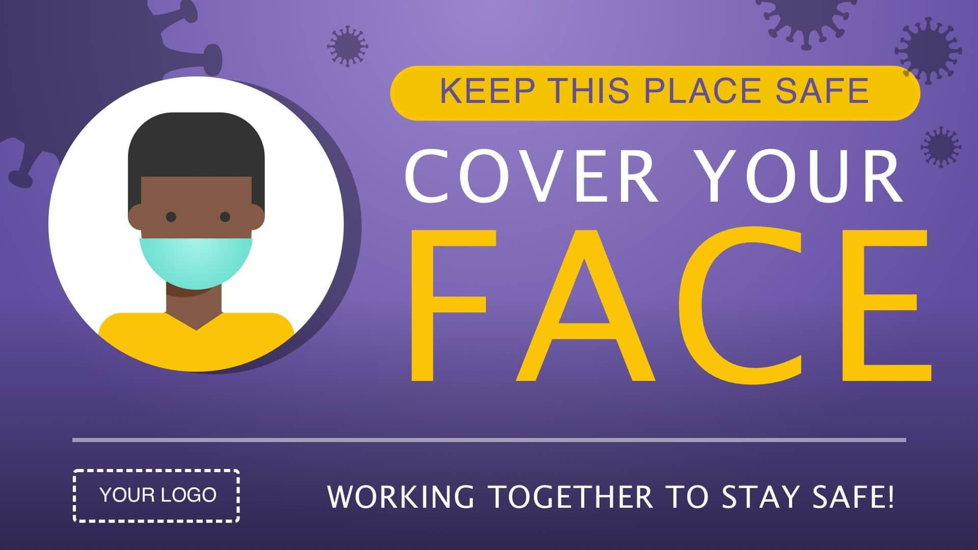Campaign Cover Your Face Digital Signage Template