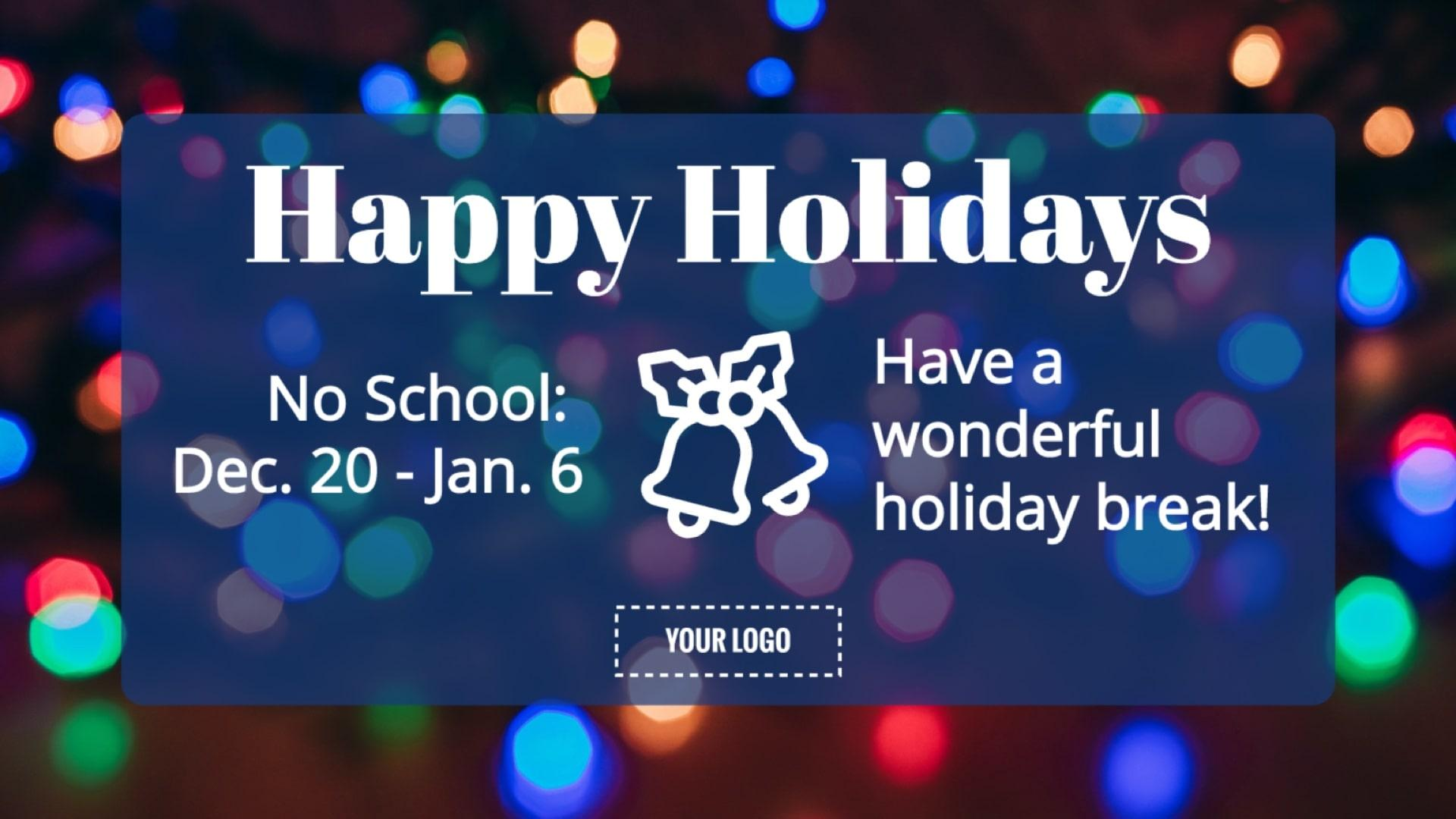 Holiday Break Digital Signage Template