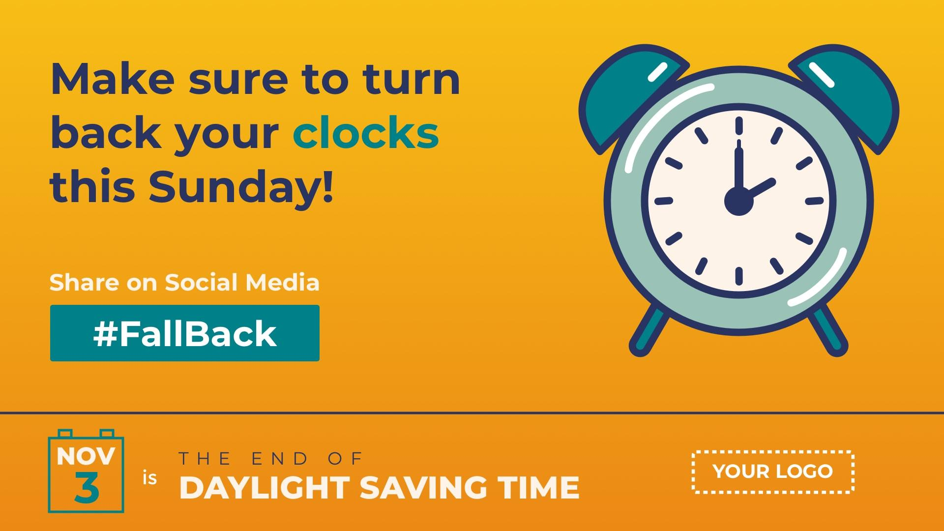Daylight Saving Time Ends Digital Signage Template