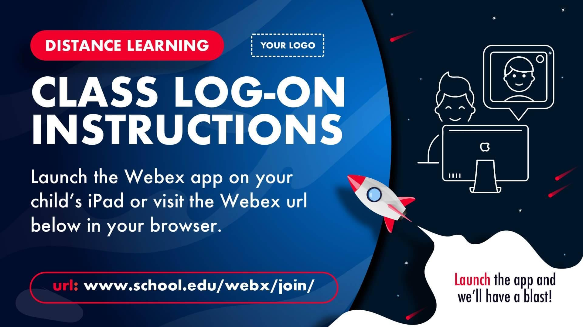 Log-On Instructions Distance Learning Digital Signage Template