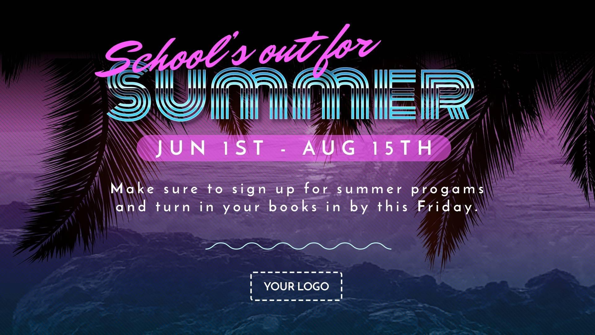 Summer Break Digital Signage Template