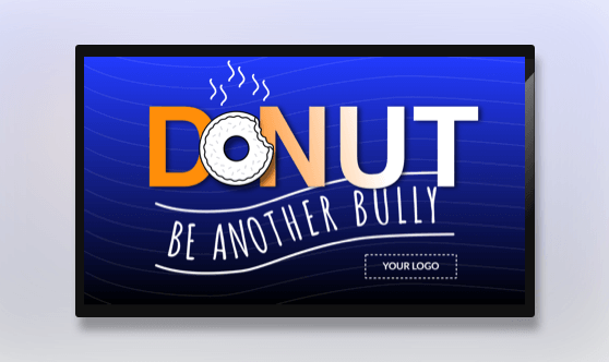 Donut Be Another Bully