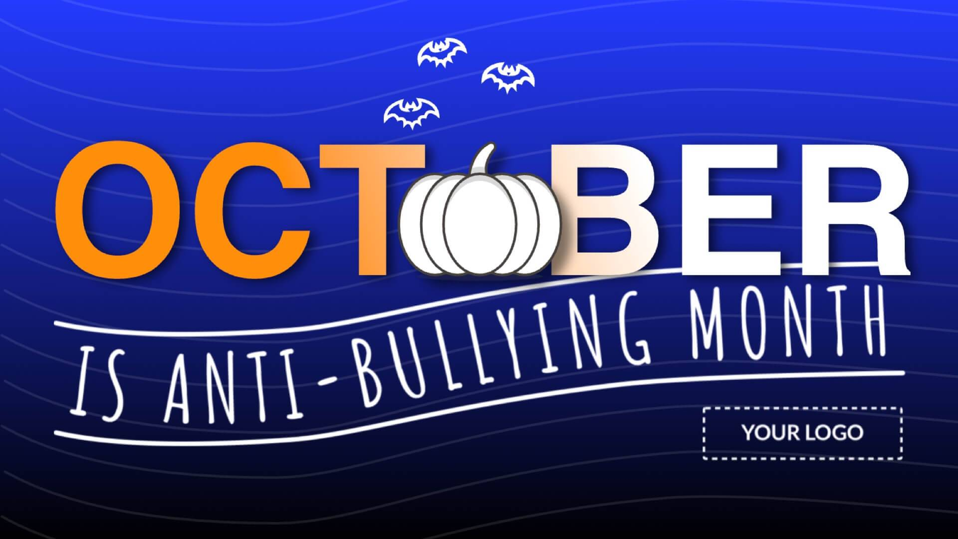 Anti-Bullying Month Digital Signage Template