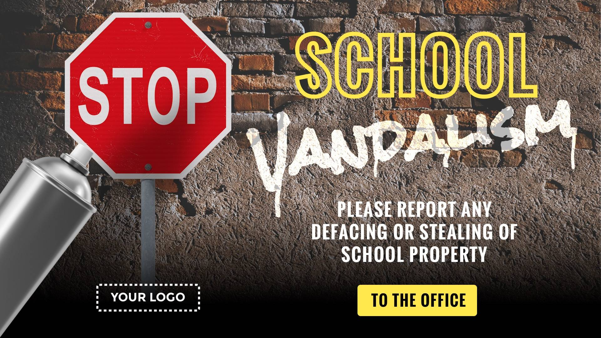 Stop School Vandalism Digital Signage Template