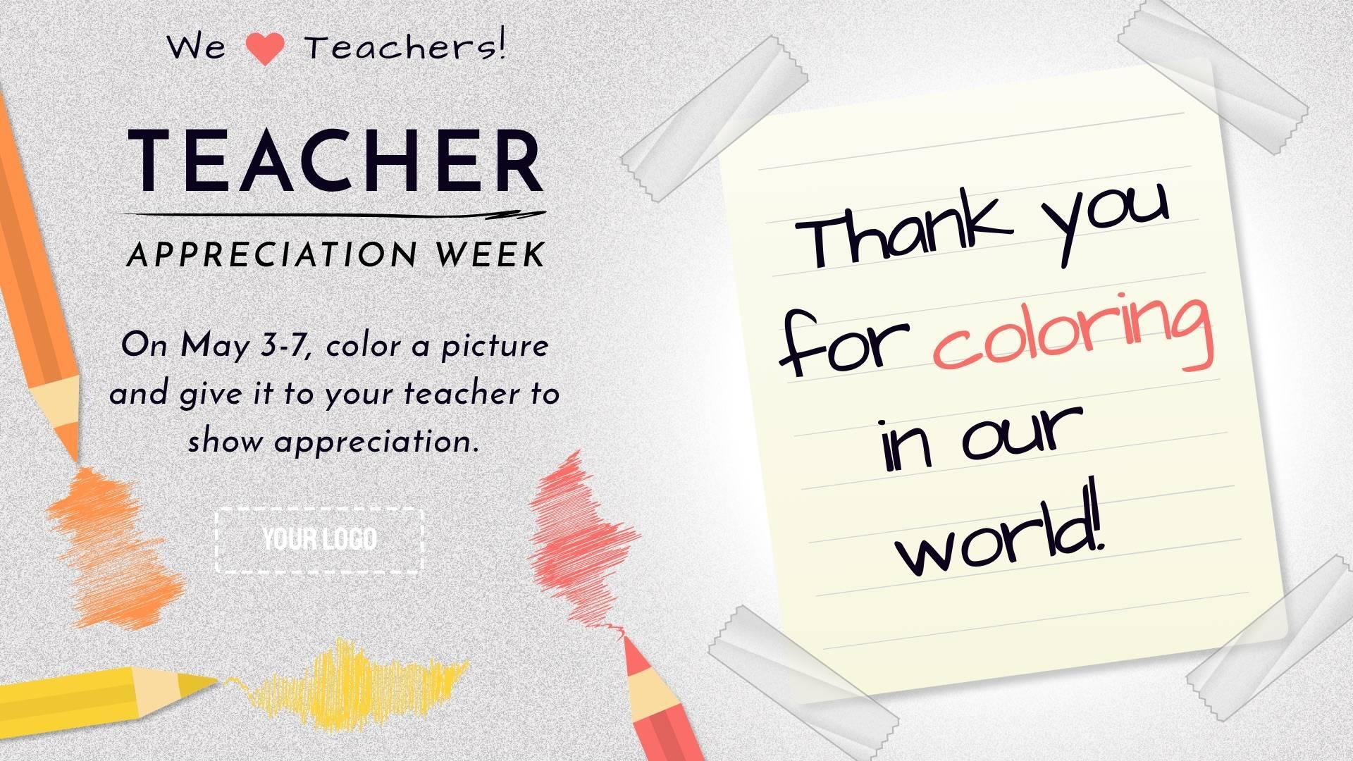 Teacher Appreciation Week Color Digital Signage Template