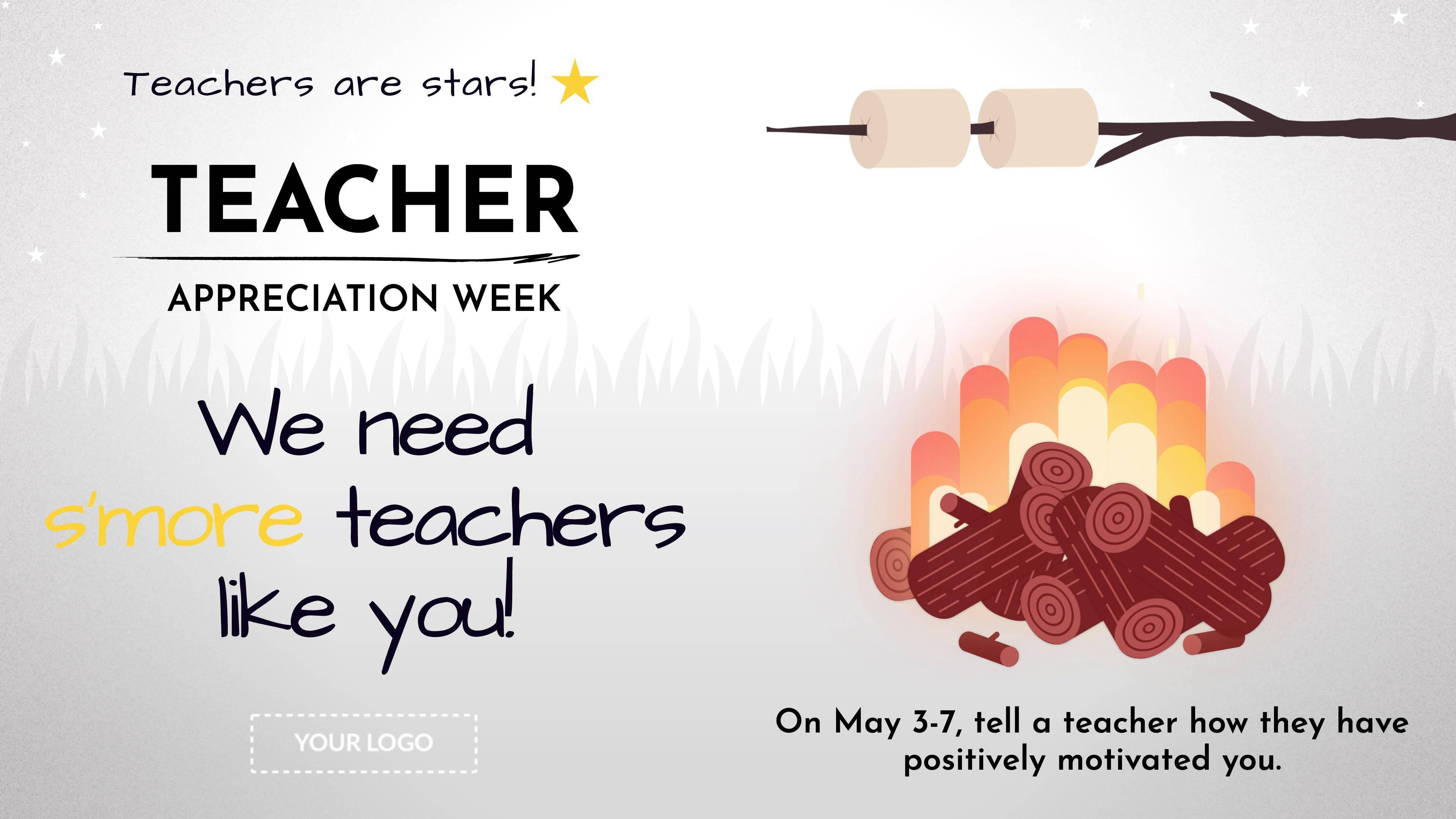 Teacher Appreciation Week S'more Teachers Digital Signage Template