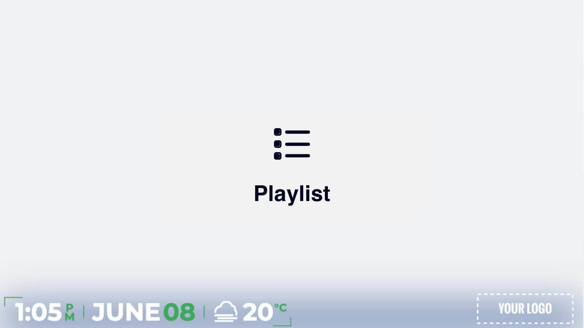 Full Screen Minimal Playlist Presentation Digital Signage Template