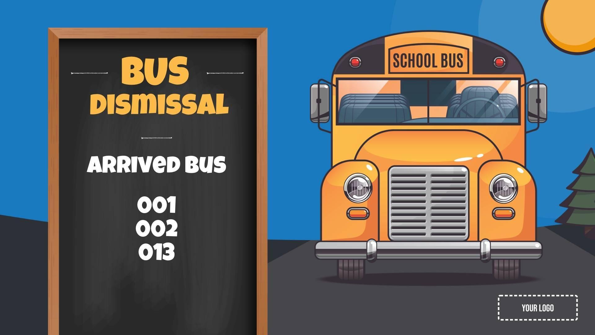 Bus Dismissal Digital Signage Template