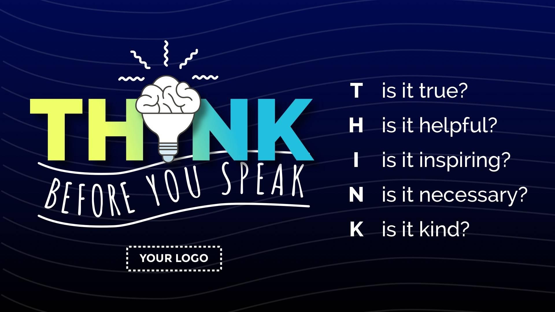 Think Before You Speak Digital Signage Template