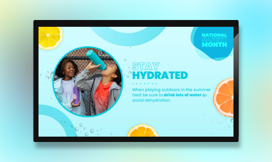 Stay Hydrated - National Safety Month
