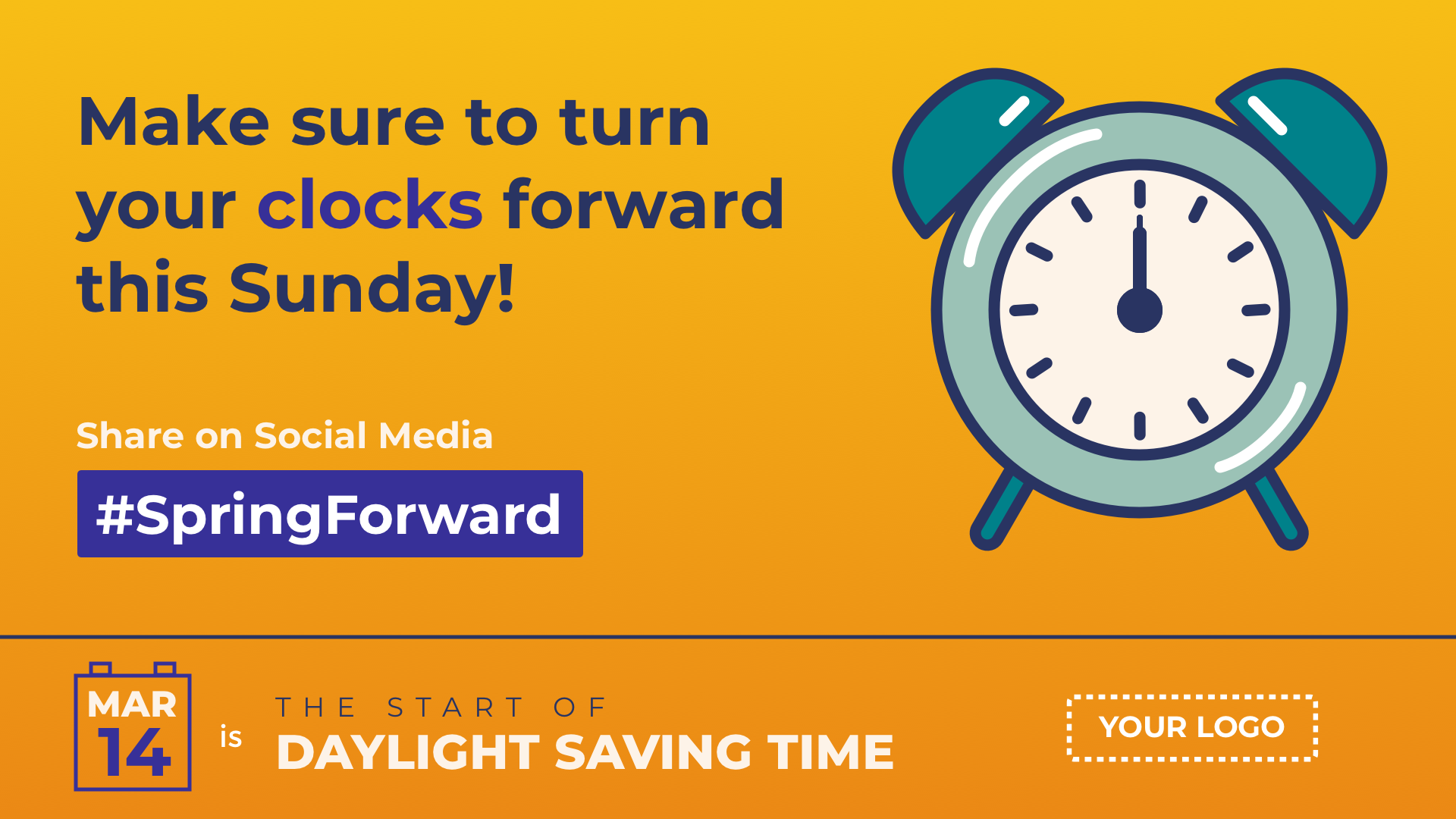 Daylight Saving Time Starts Digital Signage Template