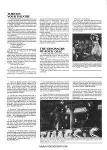 "Page 6 of the AFD Campaign Pressbook for ""Times Square,"" containing more ideas for promoting the movie in theaters: ""TURN ON YOUR THEATRE""; ""THE 'DINOSAURS OF ROCK' QUIZ"". Text: TURN ON YOUR THEATRE In TIMES SQUARE, the faint glow of the stars is outdone by the dazzle of a million winking bulbs ...the fluorescent glow of neon...and the hard, brilliant shine of glitter. Reflect the light show that is TIMES SQUARE in your lobby decor, and make every display a beacon for explosive entertainment! Start with your marquee. Reproduce the TIMES SQUARE title treatment in giant, glittery letters. Then point a pair of powerful floodlights at the marquee and let the sparkle grab the eye of every passerby. Inside your lobby, pick up the theme by accenting the box office and concession stand with sequins and strips of glittered ribbon. Mount an enormous plywood panel near your entrance with the provocative message: ""No Sense Makes Sense!"" — Nicky and Pammy, The Sleaze Sisters. Then surround the slogan with colorful stills from the film and blow-ups of the TIMES SQUARE ad look. Include your employees under the heading of theatre decor. Have your ushers and usherettes wear big, black plastic garbage bags as featured in the film. But, to distinguish your employees from the moviegoers who may arrive in similar costume, print a message in white ink on every ""staff bag,"" along the lines of: ""I'm Great In The Sack."" or ""Official Drastic Plastic Put-On!"" (This is one occasion when your employees won't mind getting the sack!) In keeping with the picture's exciting locale, contact your community's city fathers and arrange to temporarily rename the street your theatre fronts to: ""42nd Street."" Better yet, if your theatre is in a shopping mall or similar enclosed location, rename the entire complex TIMES SQUARE. Then invite the media to be on hand for a gala re-christening ceremony. There's nothing like the sight of a pretty girl in fetching ""Sleaze Sister"" fashion, climbing a ladder to"