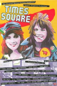 "Poster intended for record stores, promoting the soundtrack to and impending release of the movie ""Times Square"" (1980).  Text:  The Original Motion Picture Soundtrack A Robert Stigwood Production TIMES SQUARE Coming to a Theatre Near You Oct. 17th A 2-RECORD SET  Featuring Music Of: SUZI QUATRO, THE PRETENDERS, ROXY MUSIC, GARY NUMAN MARCY LEVY & ROBIN GIBB, TALKING HEADS, JOE JACKSON XTC, THE RAMONES, ROBIN JOHNSON & TRINI ALVARADO THE RUTS, D.L. BYRON, LOU REED, DESMOND CHILD & ROUGE GARLAND JEFFREYS, THE CURE, PATTI SMITH GROUP, DAVID JOHANSEN PRINTED IN USA P-201 © 1980 RSO Records Inc RSO Records, Inc."