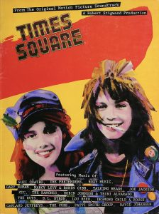 "Songbook containing the sheet music of the songs comprising the soundtrack to the movie ""Times Square"" Cover text: From The Original Motion Picture Soundtrack TIMES SQUARE A Robert Stigwood Production Featuring Music Of SUZI QUATRO, THE PRETENDERS, ROXY MUSIC, GARY NUMAN, MARCY LEVY & ROBIN GIBB, TALKING HEADS, JOE JACKSON, XTC, THE RAMONES, ROBIN JOHNSON & TRINI ALVARADO, THE RUTS, D.L. BYRON, LOU REED, DESMOND CHILD & ROUGE, GARLAND JEFFREYS, THE CURE, PATTI SMITH GROUP, DAVID JOHANSEN"
