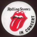 "Badge/pin with the Rolling Stones logo, made sometime during the 1970s, as used on Nicky's jacket in ""Times Square"""