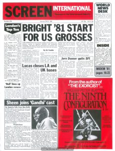 """Page 1 (cover)  Issue contains mention of """"Times Square"""" in article on musicals in center spread, and article on Robin Johnson in London on page 23.  The list of """"London's Top Ten"""" indicates """"Times Square"""" opened as the 7th highest-grossing film in London that week:  London's Top Ten 1(1) Flash Gordon (Col-EMI-War) ABC 1 Shaftesbury Avenue, ABC 2 Bayswater, ABC 4 Edgware Road, ABC 1 Fulham Road, Classic 1 Haymarket, Studio 4 £24,179 2(4) Caligula (GTO) Prince Charles£17,405 3(2) The Dogs Of War (UA) Odeon Leicester Square £16,628 4(3) Airplane! (CIC) Plaza 2, Classic 5 Oxford Street, ABC 3 Edgware Road, ABC 4 Fulham Road£15,071 5(—) Tribute (20th Fox) Leicester Square Theatre£14,789 6(6) Hopscotch (Rank) Plaza 1, Classic 3 Oxford Street, Odeon 2 Kensington£13,374 7(—) Times Square (Col-EMI-War) ABC 2 Shaftesbury Avenue, ABC 1 Bayswater, ABC 1 Edgware Road, ABC 2 Fulham Road, Scene 2, Studio 2£12,791 8(8) The Stunt Man (20th Fox) Classic 2 Chelsea, Classic 2 Haymarket, Classic 2 Oxford Street£10,546 9(7) Stardust Memories (UA) Classic 1 Oxford Street, Cinecenta 2, Cinecenta 3£10,259 10(5) Any Which Way You Can (Col-EMI-War) Warner 2, Classic 4 Oxford Street, ABC 3 Fulham Road£9,526"""