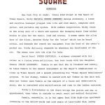 "The synopsis of TIMES SQUARE from the US Press Material folder, page 1. Text: TIMES SQUARE SYNOPSIS New York City at night. Along 42nd Street in the heart of Times Square, Nicky Marotta (ROBIN JOHNSON) swings aimlessly, a loose and carefree teenager plugged into life and rock music, complete with guitar, and portable amp system. With sudden inspiration, Nicky leans on the alley wall of a disco and against the thumping music from within begins to play her own music, loud and strong. A woman opens the alley door of the disco, berates Nicky for the ""noise"" which can be heard within, and demands she remove her equipment from the hood of the owner's parked car. Nicky defiantly responds by smashing the headlights of the car. The woman runs into the club for help. David Pearl (PETER COFFIELD), a widower consumed with his career as a rising young politician, has lost touch with his daughter, Pamela (TRINI ALVARADO). Unable to see that she is troubled and lonely, he takes Pamela to his newest assignment as the Mayor's commissioner to clean up Times Square and a speech presenting his ""Times Square Renaissance"" program. To her dismay, Pamela is seated with her father on the dais and, when her father uses Pamela as the subject of a false and embarrassing story, she is convulsed with mortification and runs to the ladies restroom. Nicky's disturbance at the disco brings the police and she is apprehended, then taken in custody to await court and medical decisions. Pamela, meanwhile, is in her upper East Side high-rise apartment listening to the mellow words and rock music of late-night disc jockey Johnny LaGuardia (TIM CURRY) from his studio high atop a building overlooking Times Square. Pamela hears LaGuardia read a letter she has written (more)"