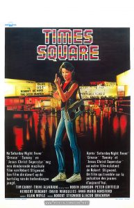 """Times Square"" Belgian movie poster 1981  Text:  EXCELSIOR FILMS  TIMES  SQUARE  Na ""Saturday Night Fever""	 ""Grease"" ""Tommy"" en	 ""Jesus Christ Superstar"" nog een denderende muzikale film van Robert Stigwood. Een film die davert op de	 hartslag van de hedendaagse	 jeugd.	  Après ""Saturday Night Fever"" ""Grease"" ""Tommy"" et ""Jesus Christ Superstar"" un autre film éclatant de Robert Stigwood. Un film qui tremble sur la pulsation des jeunes d'aujourd'hui.  TIM CURRY TRINI ALVARADO avec/met ROBIN JOHNSON PETER COFFIELD  HERBERT BERGHOF DAVID MARGULIES ANNA MARIA HORSFORD  regie ALAN MOYLE prod ROBERT STIGWOOD & JACOB BRACKMAN  VERANTWOORDELIJKE UITGEVER : EXCELSIOR  DRUK. LICHTERT - 1070 Brussel  [Translation:   After ""Saturday Night Fever""  ""Grease"" ""Tommy"" and  ""Jesus Christ Superstar""  comes another brilliant musical film  by Robert Stigwood.  A film that shakes to the  heartbeat of the youth of today.]"