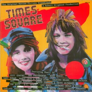 Times Square aoundtrack album, France, front cover Text: The Original Motion Picture Soundtrack A Robert Stigwood Production 2658 145 TIMES SQUARE Featuring Music Of: SUZI QUATRQ, THE PRETENDERS, R0XY MUSIC, GARY NUMAN, MARCY LEVY & ROBIN GIBB, TALKING HEADS, JOE JACKSON, XTC, THE RAMONES, ROBIN JOHNSON & TRINI ALVARADO, THE RUTS, D.L. BYRON. LOU REED, DESMOND CHILD &, ROUGE, GARLAND JEFFREYS, THE CURE, PATTT SMITH GROUP, DAVID JOHANSEN .