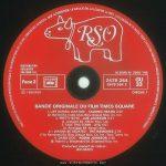 Times Square soundtrack album, France, side 2 label Text: TOUS DROITS DU PRODUCTEUR PHONOGRAPHIQUE ET DU PROPRIETAIRE DE L'ŒUVRE ENREGISTREE RESERVES, SAUF AUTORISATION, LA DUPLICATION, LA LOCATION, LE PRET, L'UTILISATION DE CE DISQUE POUR EXECUTION PUBLIQUE ET RADIODIFFUSION SONT INTERDITS. FABRIQUE EN FRANCE RSO DISTRIBUTION EXCLUSIVE POLYDOR S.A. Face 2 SACEM SACD SDRM SGDL ℗ 1980 RSO ALBUM No 2658 145 2479 264 2479 264 2 GU 33 DISQUE 1 BANDE ORIGINALE DU FILM TIMES SQUARE 1. LIFE DURING WARTIME - TALKING HEADS 3'40 (D. Byrne) Ed. Index Mus/Bleu Disque Mus. Co. Inc. 2. PRETTY BOYS - JOE JACKSON 3'21 (J. Jackson) Ed. ALbion Mus. Ltd. 3. TAKE THIS TOWN - XTC 4'07 (A. Partridge) Ed. Nymph Mus. 4. I WANNA BE SEDATED - THE RAMONES 2'29 (The Ramones) Ed. Bleu Disque Mus. Co. Inc./Taco Tunes Inc. 5. DAMN DOG - ROBIN JOHNSON 2'40 (B. Mernit-J. Brackman) Ed. Stigwood Mus. Inc. Producteur exécutif de l'album: Bill Oakes