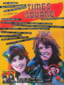 "Back cover of Record World Vol. 37 No. 1729, September 13, 1980, p. 126.  Text:  JUST RELEASED The Original Soundtrack from the Motion Picture TIMES  SQUARE A Robert Stigwood Production A 2-RECORD SET Featuring Music by... SUZI QUATRO, THE PRETENDERS, ROXY MUSIC, GARY NUMAN, MARCY LEVY & ROBIN GIBB, TALKING HEADS, JOE JACKSON, XTC, THE RAMONES, ROBIN JOHNSON & TRINI ALVARADO, THE RUTS, D.L. BYRON, LOU REED, DESMOND CHILD & ROUGE, GARLAND JEFFREYS, THE CURE, PATTI SMITH GROUP, DAVID JOHANSEN RS-4-4203 INCLUDES THE FIRST SINGLE: ""Rock Hard"" by Suzi Quatro DL-104 RSO Records, Inc. ® ©1980 RSO Records, Inc."