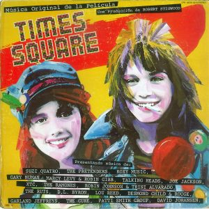 TIMES SQUARE original soundtrack album, Mexico, 1981, front cover Text: Música Original de la Película TIMES SQUARE Una Producción de ROBERT STIGWOOD LPR 16370 A2 ESTEREO Presentando música de: SUZI QUATRQ, THE PRETENDERS, R0XY MUSIC, GARY NUMAN, MARCY LEVY & ROBIN GIBB, TALKING HEADS, JOE JACKSON, XTC, THE RAMONES, ROBIN JOHNSON & TRINI ALVARADO, THE RUTS, D.L. BYRON. LOU REED, DESMOND CHILD &, ROUGE, GARLAND JEFFREYS, THE CURE, PATTT SMITH GROUP, DAVID JOHANSEN.