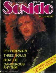 Mexican pop music magazine featuring article on TIMES SQUARE.  Text:  NUMERO 56  $30 00  SONIDO 'a musical  ROD STEWART THREE SOULS BEATLES DANGEROUS RHYTHM  ¡¡¡LA NUEVA EXPLOSION DEL ROCK PESADO¡¡¡