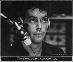 Tim Curry as the late-night DJ