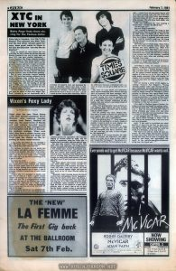 """Article about XTC cross-promoting TIMES SQUARE (1980) in an Australian music newspaper weekly. Relevant text: 6 JUKE February 7, 1981 TIMES SQUARE XTC in NEW YORK Betty Page finds them slaving for the Yankee dollar Once big in trousers, now big in the States? Five minutes into New York and the taxi driver (always good for copy, dese guys) wants to know in his best Brooklynese """"are dey like da Beatles?"""" Funny he should say that! Here's the city mourning not only a death but the fact that any Beatles reunion of any sort is over, and you have XTC who have similar characters — Terry Chambers like Ringo (whacky/moody), Colin Moulding is a Paul (pretty bassist), Andy Patridge is a John with pebble specs and aggressive humour and Dave Gregory is George, the strong silent type with a schoolboy's face. Four individuals, churning out pop song after commercial pop song, yet experiencing the ultimate frustration of being denied enormous popular acclaim, after so much hard grafting. Due to some particular warped business logic, XTC have been touring constantly for 20 weeks (although Andy reckons they haven't stopped since 1977!) the last half of which has been spent in the USA. This tour's had its peaks and troughs but, with the backing of the big guns at RSO, Black Sea has launched into the Top 100 and a prestigious support for the Cars at Madison Square Gardens. I arrived to find the boys a bit ruffled (they'd just seen the sleeve of their next single ''Sgt. Rock"""" botched by the art department into a variation of Corporal Clot) and homesick for home in Swindon. They'd just been to New Orleans and recounted the constant sun, desert and cacti of Arizona, """"we'd only seen them drawn in the Beano (a British comic book — ed) and I made up some cactus jokes especially. What's the difference between a Scotsman and a cactus? At least you can get a drink out of a cactus!"""" The show on Long Island was lacklustre. Their superb soundman Steve Warren had quit after an argument with their man"""