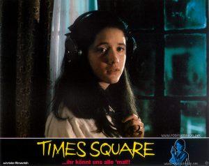Trini Alvarado as Pamela Pearl Text: TIMES SQUARE schröder-filmverleih TIMES SQUARE ...ihr könnt uns alle 'mal!! FSK FREIGEGEBEN