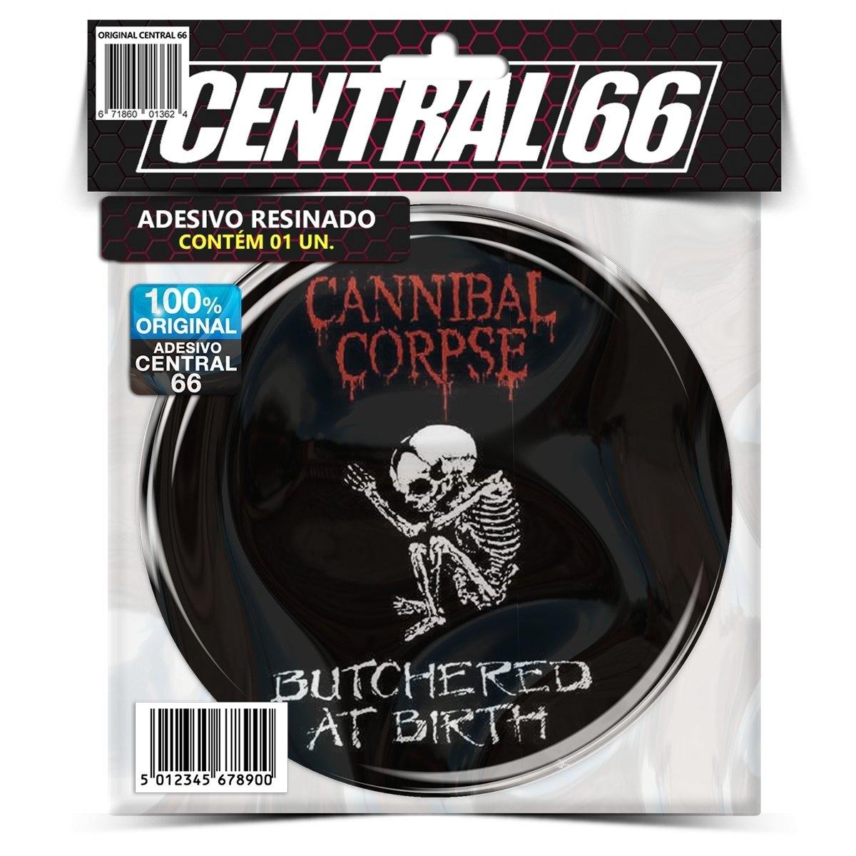 Adesivo Redondo Cannibal Corpse Butchered at Birth M01 – Central 66