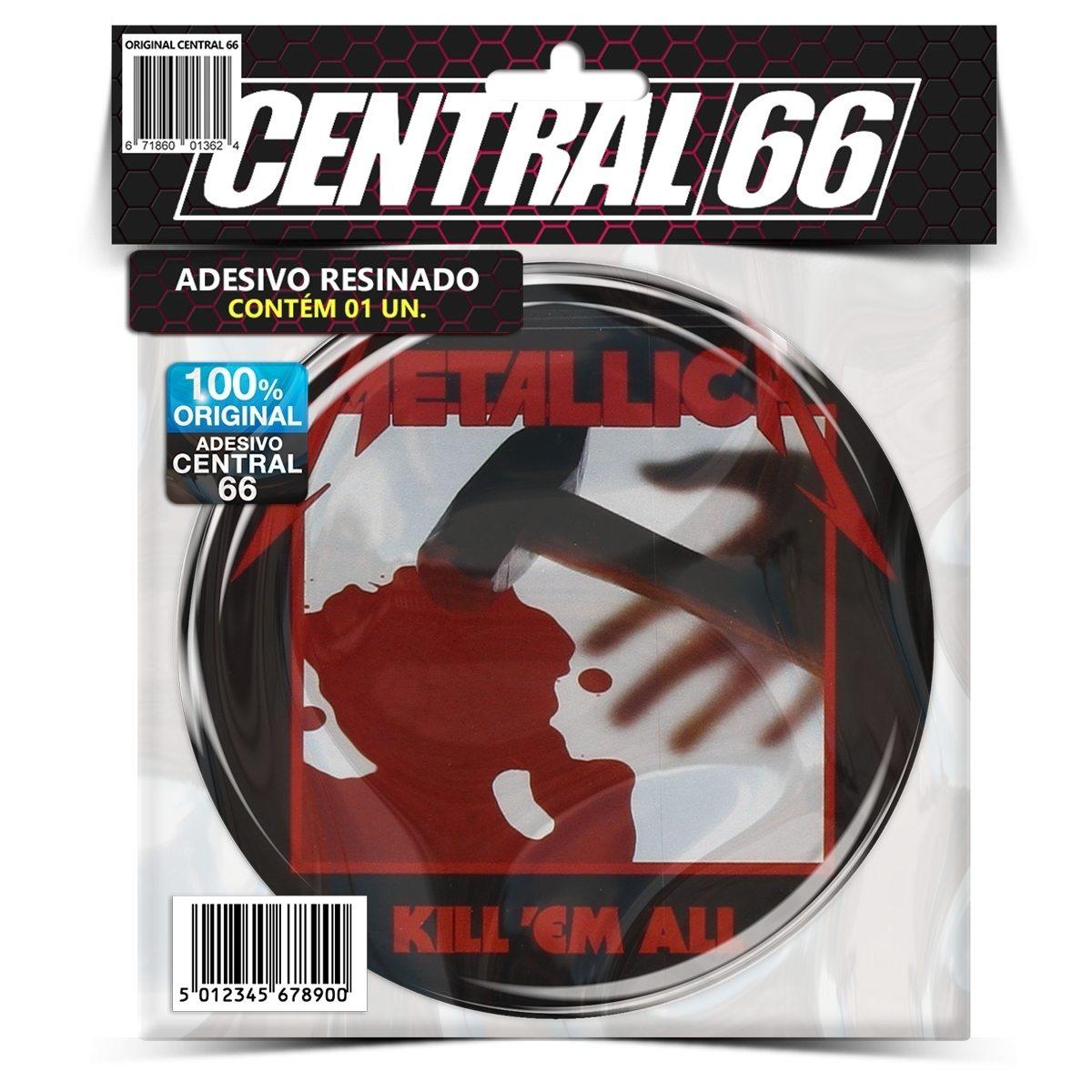 Adesivo Redondo Metallica Kill 'em All – Central 66
