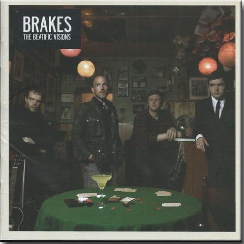 Brakes - The Beatifc Visions