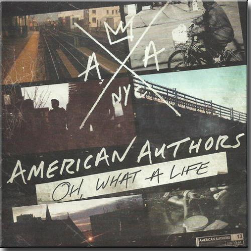 Cd American Authors - oh What a Life