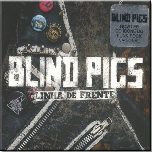 Cd Blind Pigs - Linha de Frente (ep)