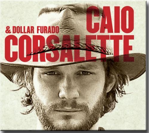 Cd Caio Corsalette e Dollar Furado - Espora