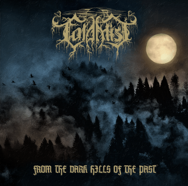 CD Cold Mist - From The Dark Hills Of The Past